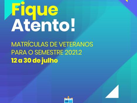 Aluno Veterano: prazo para renovação das matrículas do semestre 2021.2 começam dia (12)