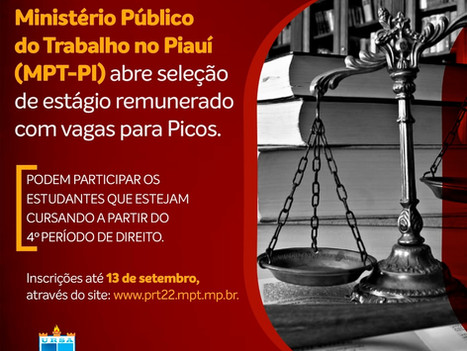 Inscrições abertas para estágio remunerado no Ministério Público do Trabalho –PI
