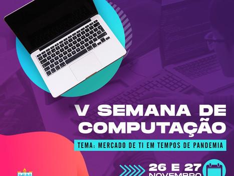 V Semana da Computação acontece nos dias 26 e 27 de novembro