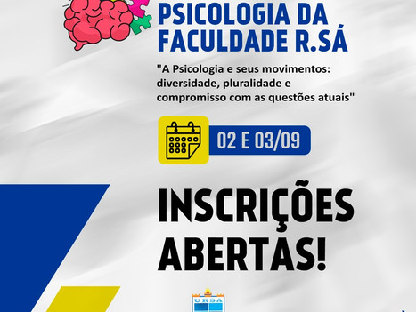 Inscrições abertas para II Semana de Psicologia da Faculdade R.Sá