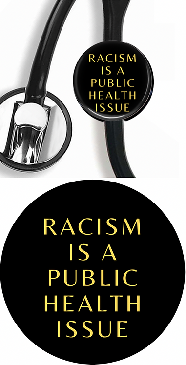 """""""Racism Is A Public Health Issue"""" Stethoscope Clip + Sticker Combo"""