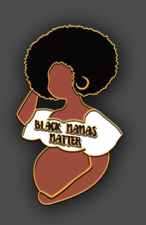 """Black Mamas Matter"" Lapel Pin"