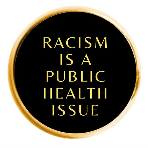 """VCU Only - """"Racism Is A Public Health Issue"""" Lapel Pin"""