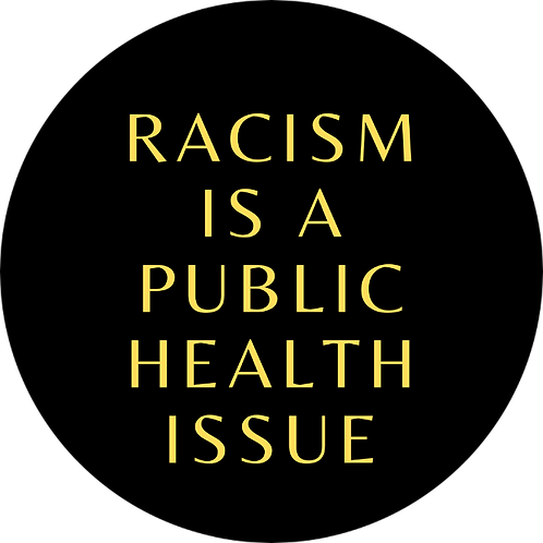 """Racism Is A Public Health Issue"" Sticker"