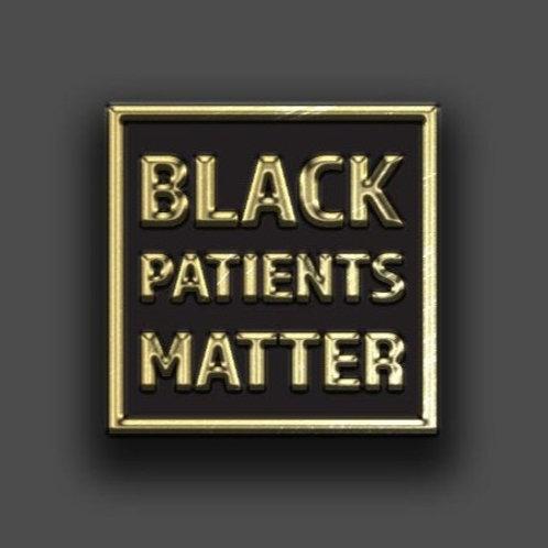 Black Patients Matter Lapel Pin