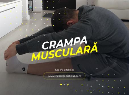 Crampa musculara sau carcelul