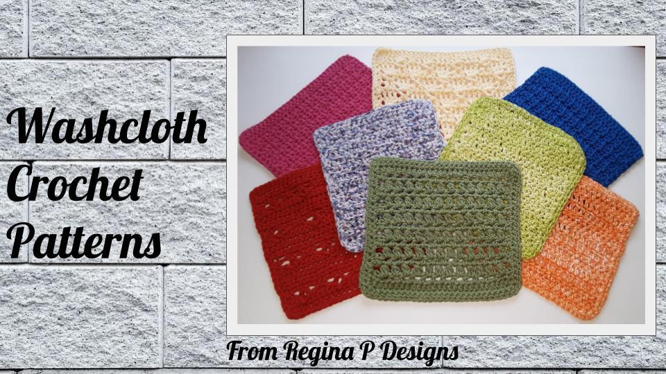 Washcloth Crochet Patterns E-Book