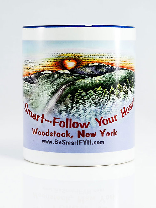 Be Smart Follow Your Heart mug