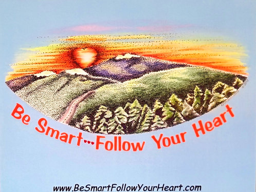 Be Smart Follow Your Heart magnet