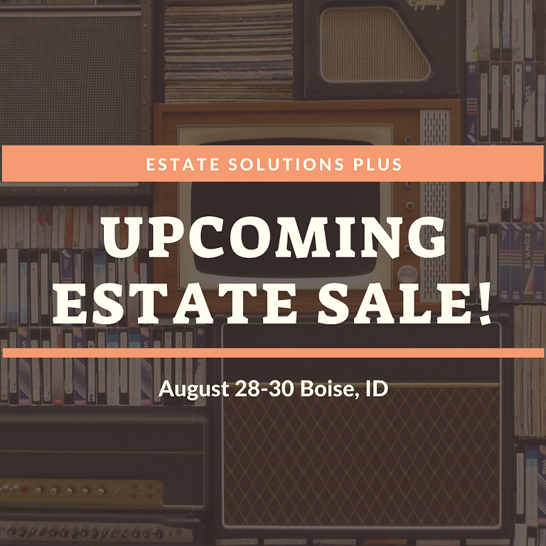 Boise Summer Estate Sale