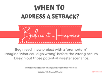 When to Address a Setback?
