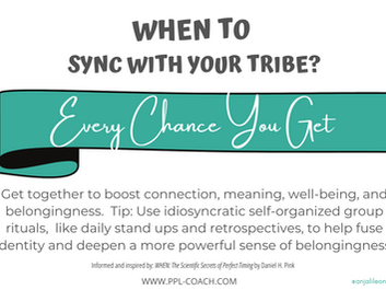 When to Sync with your Tribe?