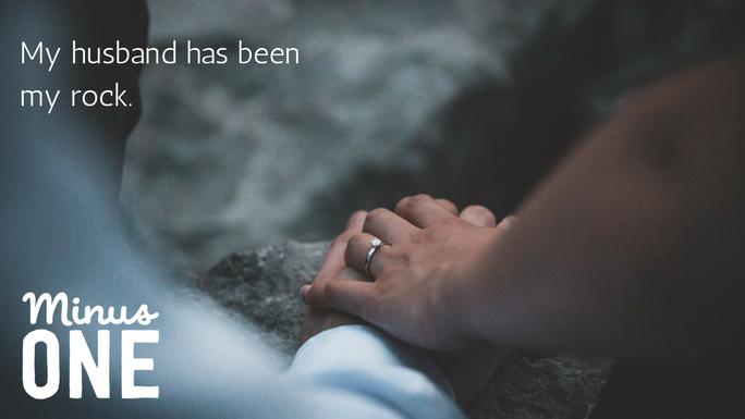 My husband has been my rock - Jess' story