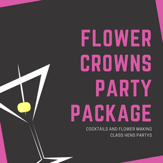 The Cocktail Queen Flower Crown Making Class Hens Party