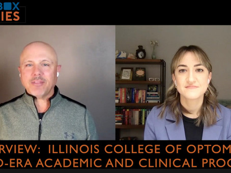 Sandbox Story - Interview of the Illinois College of Optometry, Managing through the COVID-Era