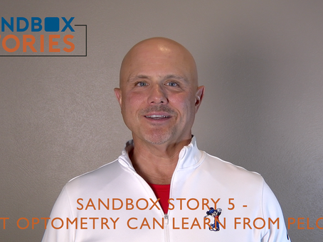 Sandbox Story 5 - What Optometry can Learn from Peloton