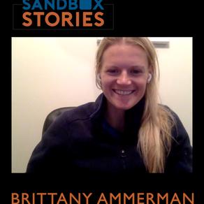 Sandbox Story - Interview of Brittany Ammerman