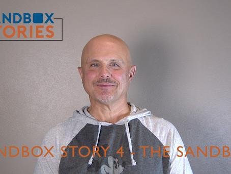 Sandbox Story 4 - The Sandbox