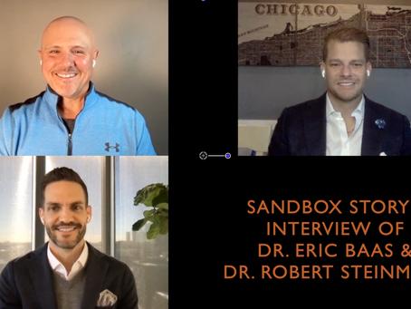 Sandbox Story - Interview of Dr. Eric Baas and Dr. Robert Steinmetz