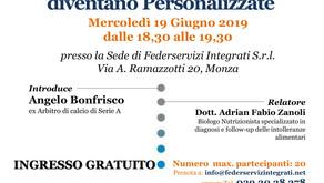 """""""Dna: Salute e Nutrizione diventano Personalizzate"""" - Evento 19 Giugno 2019"""