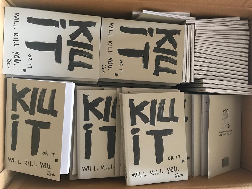 Kill it or it will kill you by maRik