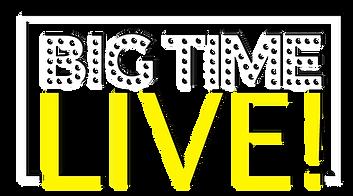 Big Time Live Logo 2 (Black Back).png