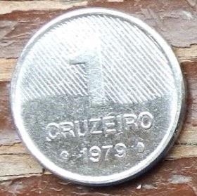 1 Крузейро,1979 года, Бразилия, Монета, Монеты, 1 Cruzeiro 1979, Brasil,FAO, ФАО,Флора,Цукрова тростина,Flora, Cane,Флора,Сахарный тростникна монете.