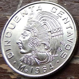 50 Сентаво, 1964 года, Мексика, Монета, Монеты, 50 Cincuenta Centavos 1964, Estados Unidos Mexicanos, Вождь ацтеків Куаутемок, The leader of the Aztecs Kuautemok, Вождь ацтеков Куаутемок на монете, Coat of arms of Mexico, Герб Мексики на монете.