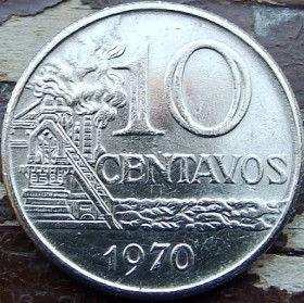 10 Сентаво,1970 года, Бразилия, Монета, Монеты, 10 Centavos 1970, Brasil,Industrial landscape,Индустриальный пейзажна монете,Дівчина, Girl,Девушка на монете.