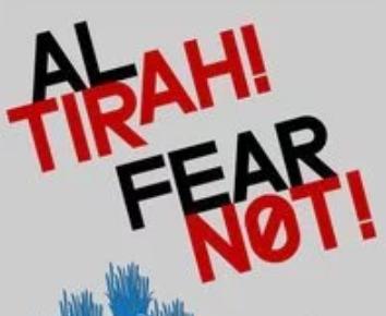 AL TI-RAH! אַל־תִּירָא FEAR NOT!