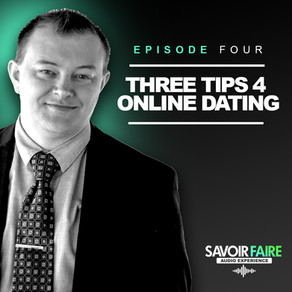 Episode Four, Three Tips 4 Online Dating