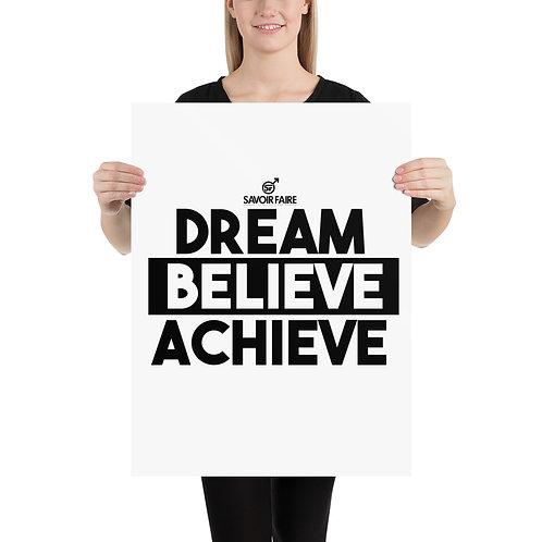 Dream, Believe, Achieve, Poster