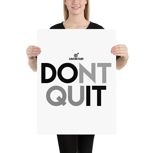 Dont Quit Poster