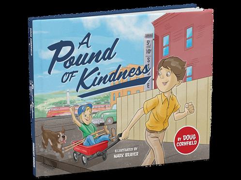 A Pound of Kindness