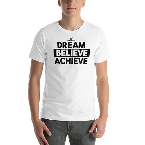 Dream, Believe, Achieve Unisex T-Shirt