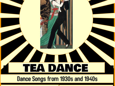 Tea-dances, and welcome to the Flourish Choir!