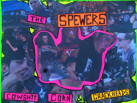 Album Review: The Spewers | Cowshit, Corn & Crackheads