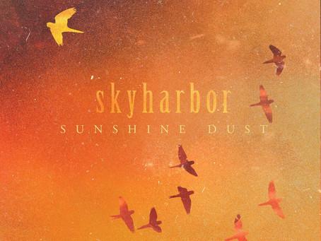 Album Review: Skyharbor | Sunshine Dust