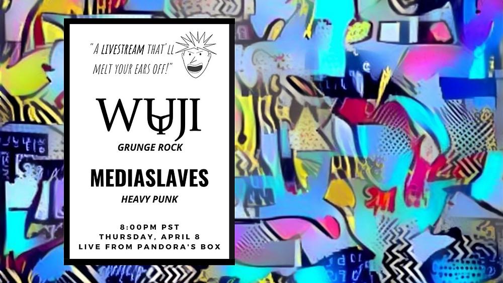 Wuji and Mediaslaves Livestream
