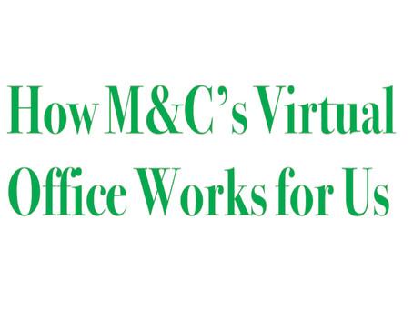 Making it work in a virtual office