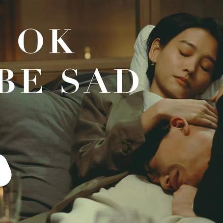 過路人語《It's OK To Be Sad》