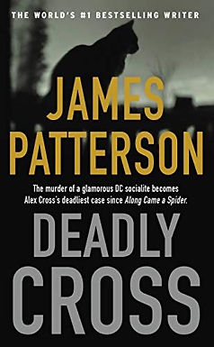 Deadly Crossing by James Patterson