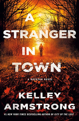 A Stranger in Town by Kelly Armstrong