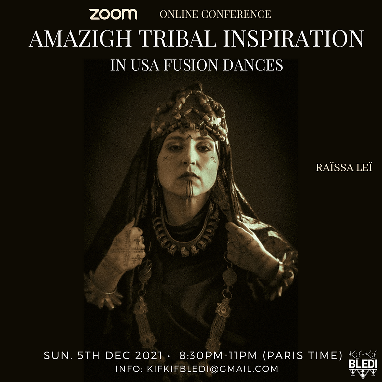 Online Conference with Raïssa Leï - Amazigh Tribal Inspiration in USA fusion dances