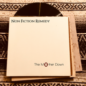 Non Fiction Remedy - The Mother Down