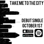 Take Me To The City (Debut Single)