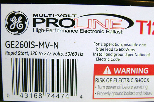 GE260IS-MV-N Electronic Ballast for 2 F96T12 bulbs GE 74474 Multi-Volt ProLine