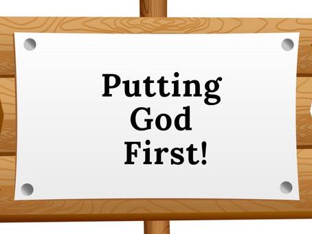 Putting God First!