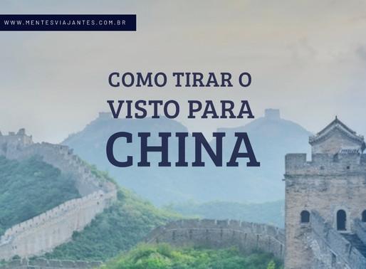 Como tirar o visto para a China