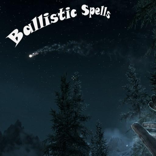 Ballistic Spells